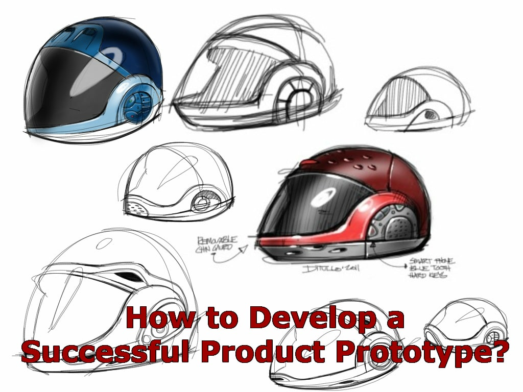 How to Develop a Successful Product Prototype?