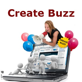 How will you create a buzz about your new product in the market before its arrival?