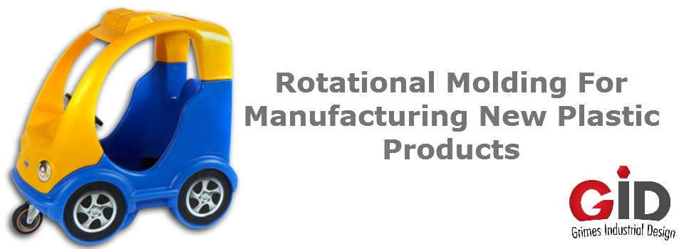 Rotational Molding, its Advantages and why it is Best for Manufacturing New Plastic Products
